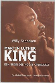 Martin Luther King - Willy Schaeken (ISBN 9789058263803)