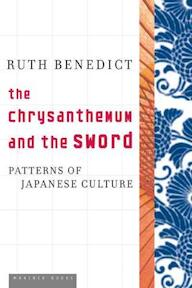 The Chrysanthemum And the Sword - Ruth Fulton Benedict (ISBN 9780618619597)