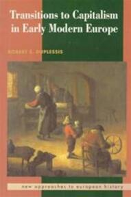 Transitions to capitalism in early modern Europe - Robert S. Duplessis (ISBN 9780521397735)