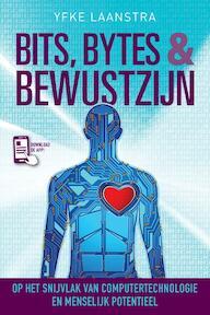 Bits, Bytes & Bewustzijn - Yfke Laanstra (ISBN 9789492500151)