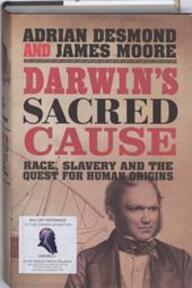 Darwin's Sacred Cause - Adrian J. Desmond (ISBN 9781846140358)