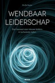 Wendbaar leiderschap - Els De Geyter (ISBN 9789462927384)