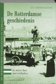 De Rotterdamse geschiedenis in meer dan 100 verhalen - J. Oudenaarden (ISBN 9789055155415)