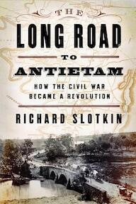 The Long Road to Antietam - Richard Slotkin (ISBN 9780871404114)