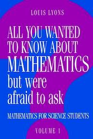 All you wanted to know about mathematics but were afraid to ask [2 volumes complete] - Louis Lyons (ISBN 9780521436007)