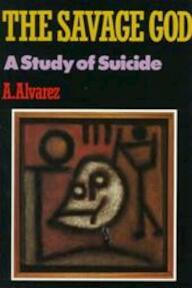 The savage god - Alfred Alvarez (ISBN 9780393306576)