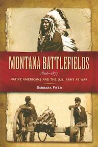 Montana Battlefields 1806-1877 - Barbara Fifer (ISBN 9781560373094)