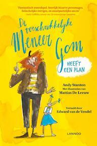 De verschrikkelijke meneer Gom heeft een plan - Andy Stanton (ISBN 9789401447584)