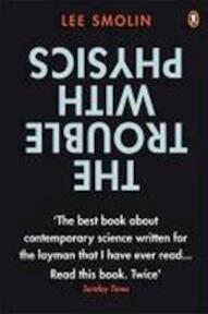 Trouble with Physics - Lee Smolin (ISBN 9780141018355)