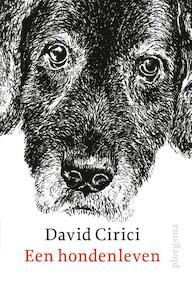 Een hondenleven - David Cirici, Gerard de Viet (ISBN 9789021677958)