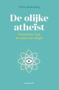 De olijke atheïst - Floris van den Berg (ISBN 9789089246110)