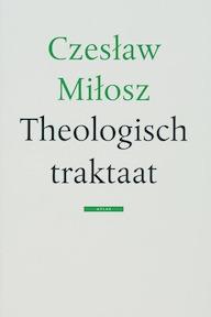 Theologisch traktaat - Czeslaw Milosz (ISBN 9789045012698)