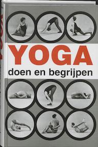 Yoga doen en begrijpen - A. van Lysebeth (ISBN 9789020240016)