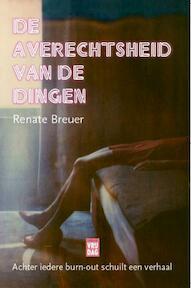 De averechtsheid der dingen - Renate Breuer (ISBN 9789460016004)