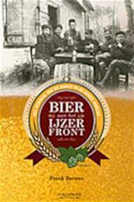Bier aan het IJzerfront - Frank Becuwe (ISBN 9055081043)