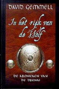 In het rijk van de Wolf - David Gemmell, Gerard Suurmeijer (ISBN 9789029070843)