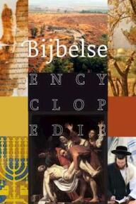 Bijbelse Encyclopedie (ISBN 9789043513197)