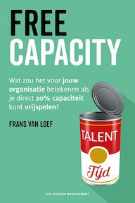 Freecapacity - Frans van Loef (ISBN 9789089653789)
