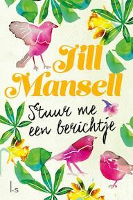 Stuur me een berichtje - Jill Mansell (ISBN 9789024579709)