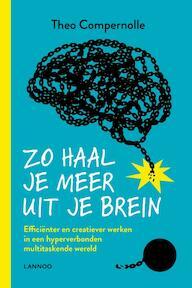 Zo haal je meer uit je brein - Theo Compernolle (ISBN 9789401450652)
