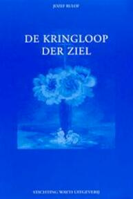De kringloop der ziel - Jozef Rulof (ISBN 9789070554095)