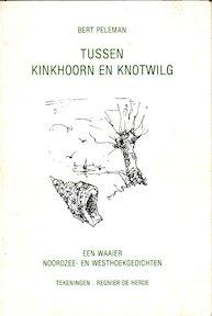 Tussen kinkhoorn en knotwilg - Bert Peleman, Regnier de Herde