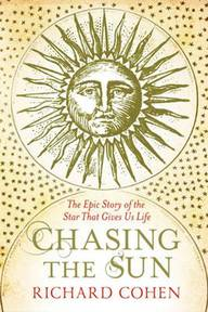 Chasing The Sun - Richard Cohen (ISBN 9781416526124)