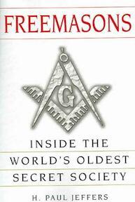Freemasons - H. Paul Jeffers (ISBN 9780806526621)