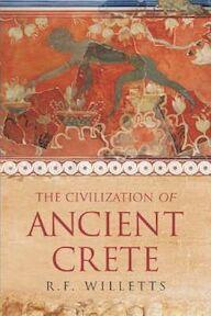 The Civilization of Ancient Crete - R. F. Willetts (ISBN 9781842127469)