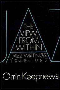 The view from within - Orrin Keepnews (ISBN 9780195063301)
