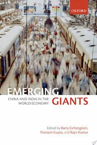 Emerging Giants - Barry Eichengreen, Poonam Gupta, Rajiv Kumar (ISBN 9780199575077)