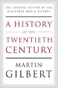 A History of the Twentieth Century - Martin Gilbert (ISBN 9780060505943)