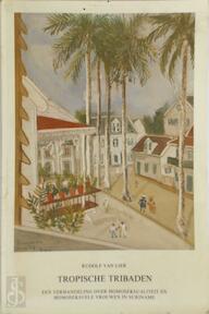 Tropische tribaden - Rudolf van Lier (ISBN 9789067652124)