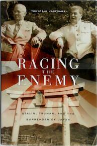 Racing the Enemy - Tsuyoshi Hasegawa (ISBN 9780674016934)