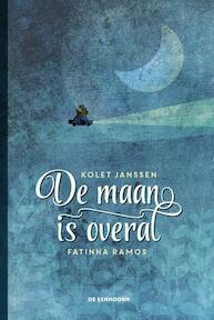 De maan is overal - Kolet Janssen (ISBN 9789462913707)