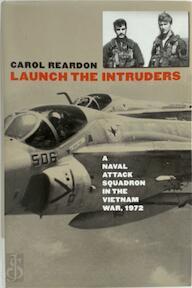 Launch the Intruders - Carol Reardon (ISBN 9780700613892)