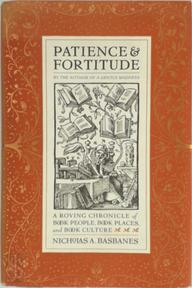 Patience and fortitude - Nicholas A. Basbanes (ISBN 9780060196950)