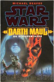 Star Wars: Darth Maul - Michael Reaves, Gert van Santen (ISBN 9789029070058)