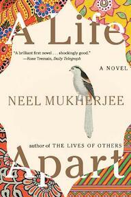 A Life Apart - Neel Mukherjee (ISBN 9780393352108)