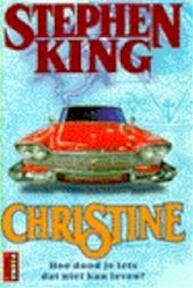 Christine - Stephen King (ISBN 9789024523115)