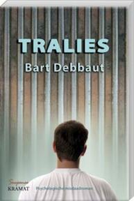 Tralies - Bart Debbaut (ISBN 9789079552207)