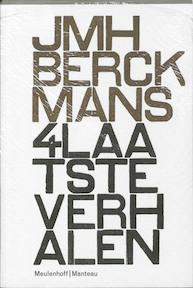 4 Laatste verhalen en enige nagelaten brieven - J.M.H. Berckmans (ISBN 9789085421900)