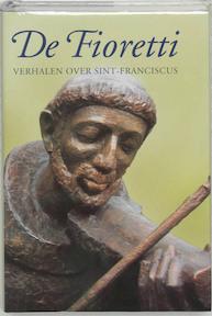 Fioretti - Gerald Pieter Freeman (ISBN 9789025731724)