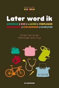 Later word ik... - Moniek Vermeulen (ISBN 9789058389404)