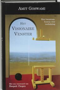 Het visionaire venster - A. Goswami (ISBN 9789020282665)