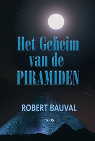 Het Geheim van de Piramiden - Robert Bauval (ISBN 9789043909709)