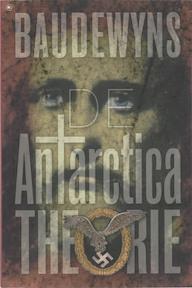 De Antarctica Theorie - Benny Baudewyns (ISBN 9789044320626)