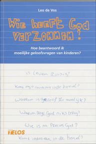 Wie heeft God verzonnen ? - L. de Vos, Leo de Vos (ISBN 9789058811707)