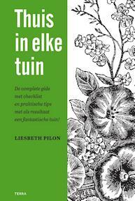 Thuis in elke tuin - Liesbeth Pilon (ISBN 9789089896490)