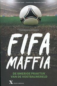 Fifa maffia - Thomas Kistner (ISBN 9789401600149)